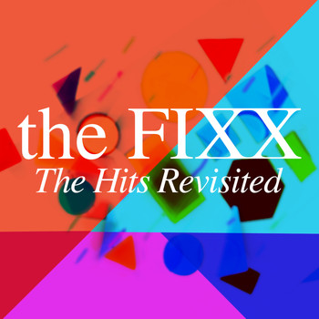 The Fixx - The Hits Revisited