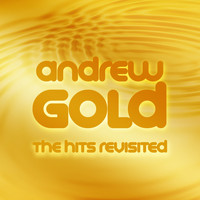 Andrew Gold - The Hits Revisited