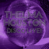 Thelma Houston - Disco Live!