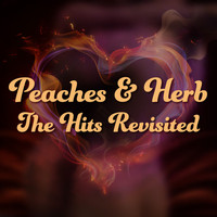 Peaches & Herb - The Hits Revisited