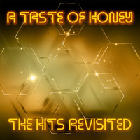 A Taste Of Honey - The Hits Revisited
