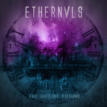 Ethernals - The Gift of Future (Explicit)