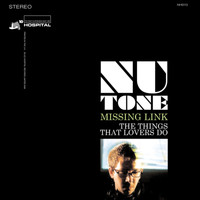 Nu:Tone - The Things That Lovers Do