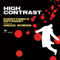 High Contrast - Everything's Different