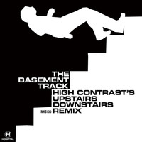 High Contrast - Basement Track (High Contrast's Upstairs Downstairs Remix)