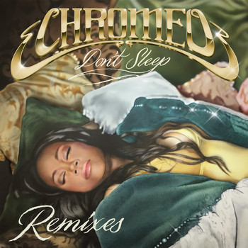 Chromeo - Don't Sleep (feat. French Montana & Stefflon Don) (EDX's Miami Sunset Remix [Explicit])
