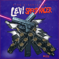 Levi - Speed Racer (Explicit)