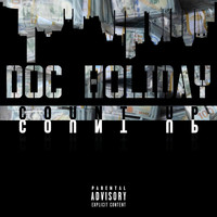 Doc Holiday - Count Up (Explicit)