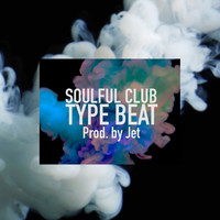 JET - Soulful Club Type Beat