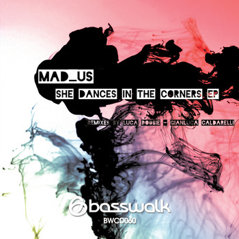 Mad_Us / Mad_Us - She Dances In The Corners EP