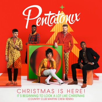 Pentatonix - It's Beginning To Look A Lot Like Christmas (Country Club Martini Crew Remix)