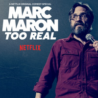 Marc Maron - Too Real (Explicit)