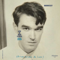 Morrissey - Low in High School (Deluxe Edition)