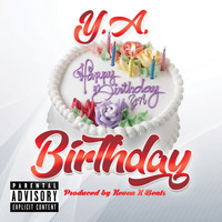Y.A. - Birthday (Explicit)