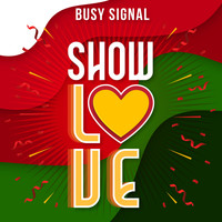 Busy Signal - Show Love
