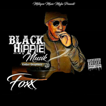 Foxx - Black Hippie Musik (Explicit)