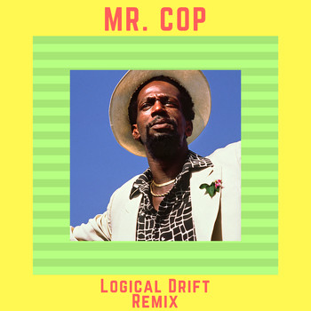 Gregory Isaacs - Mr. Cop (Logical Drift Re-Mix)