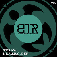 Peter Wok - In Da Jungle EP