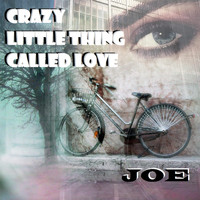Joe - CRAZY LITTLE THING CALLED LOVE (Soft Swing)