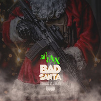 4 Rax - Bad Santa (Explicit)