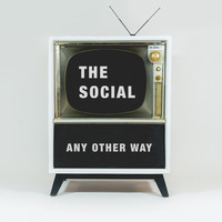 The Social - Any Other Way