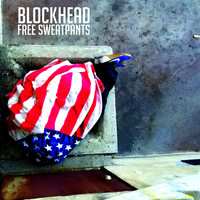 Blockhead - Free Sweatpants