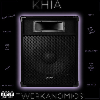 Khia - TwerkAnomics (Explicit)