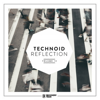 Various Artists - Technoid Reflection, Vol. 13