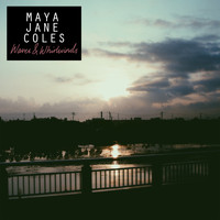 Maya Jane Coles - Waves & Whirlwinds