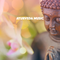Massage Therapy Music, Yoga Music and Yoga - Ayurveda Music