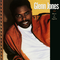 Glenn Jones - Here I Go Again