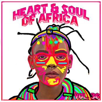 Various Artists - Heart and Soul of Africa Vol, 36