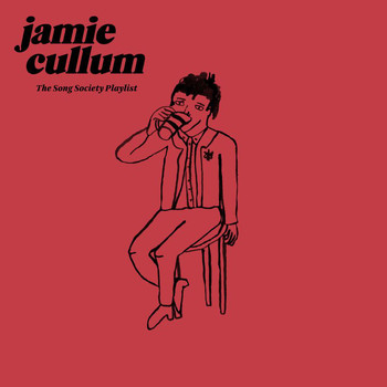 Jamie Cullum - The Song Society Playlist (Explicit)