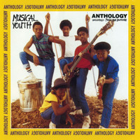 Musical Youth - Anthology