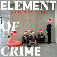 Element Of Crime - Weihnachten