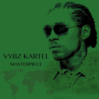 Vybz Kartel - Masterpiece (Deluxe Version)
