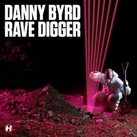 Danny Byrd - Rave Digger (Special Edition)