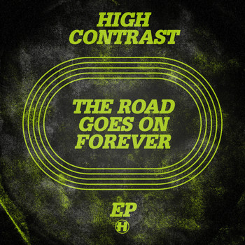 High Contrast - The Road Goes On Forever