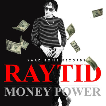 Raytid - Money Power