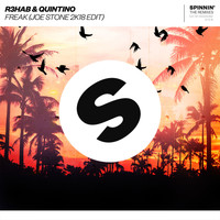 R3hab & Quintino - Freak (Joe Stone 2K18 Edit)