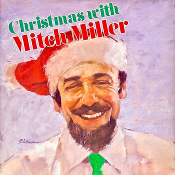Mitch Miller - Christmas Sing Along With Mitch! (Remastered)