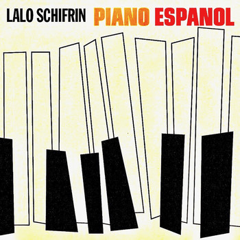 Lalo Schifrin - Piano Espanol (Remastered)