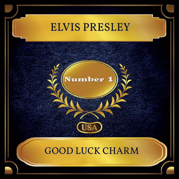 Elvis Presley - Good Luck Charm (Billboard Hot 100 - No. 01)