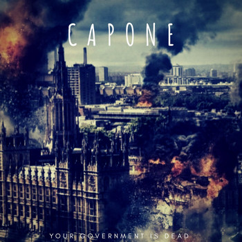 Capone - Your Government is DEAD
