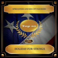 Spike Jones and His City Slickers - Holiday For Strings (Billboard Hot 100 - No. 10)