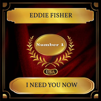Eddie Fisher - I Need You Now (Billboard Hot 100 - No. 01)