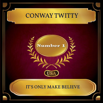 Conway Twitty - It's Only Make Believe (Billboard Hot 100 - No. 01)