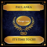 Paul Anka - It's Time To Cry (Billboard Hot 100 - No. 04)
