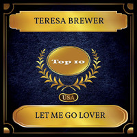 Teresa Brewer - Let Me Go Lover (Billboard Hot 100 - No. 06)