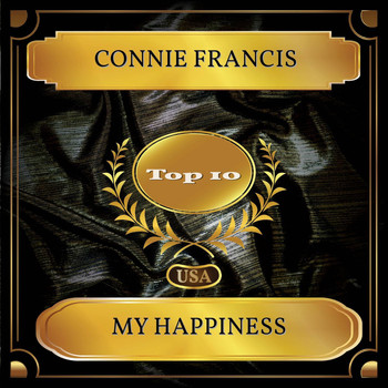 Connie Francis - My Happiness (Billboard Hot 100 - No. 02)